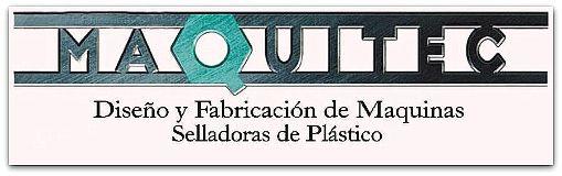 MAQUITEC INDUSTRIA DE DISEÑO Y FABRICACION DE MAQUINAS ELECTRONICAS, BOLSAS, MANGAS Y BOBINAS. Trujillo